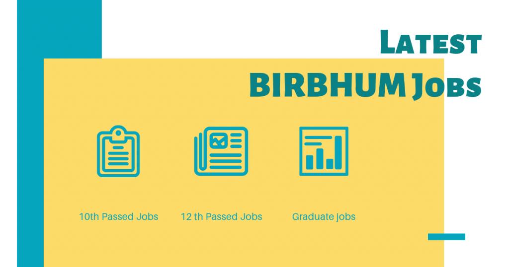 Latest Birbhum Job