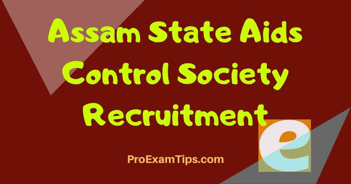 Assam State Aids Control Society Recruitment
