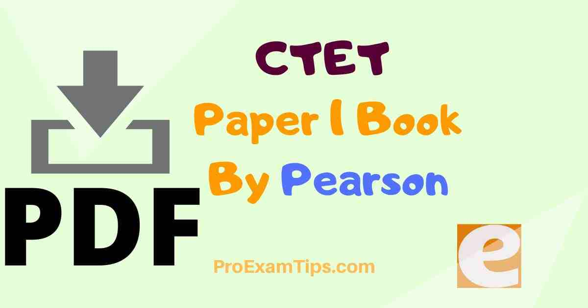 CTET Paper 1 Book By Pearson
