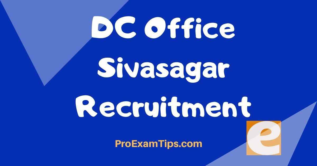 DC Office Sivasagar Recruitment