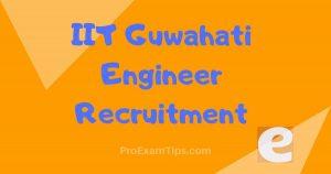 IIT Guwahati Engineer Recruitment