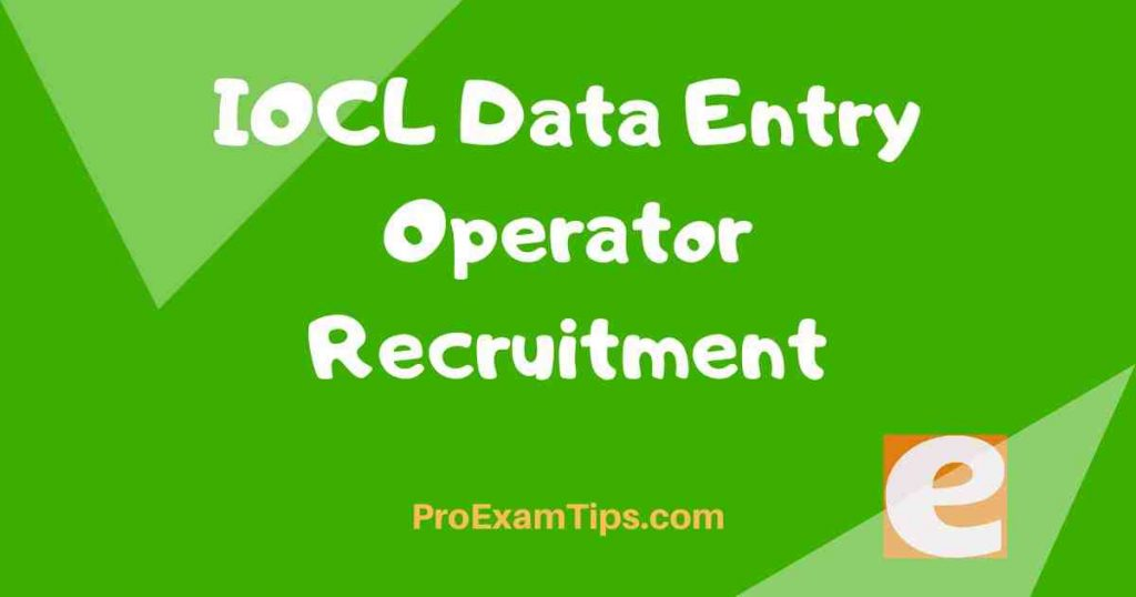 IOCL Data Entry Operator Recruitment
