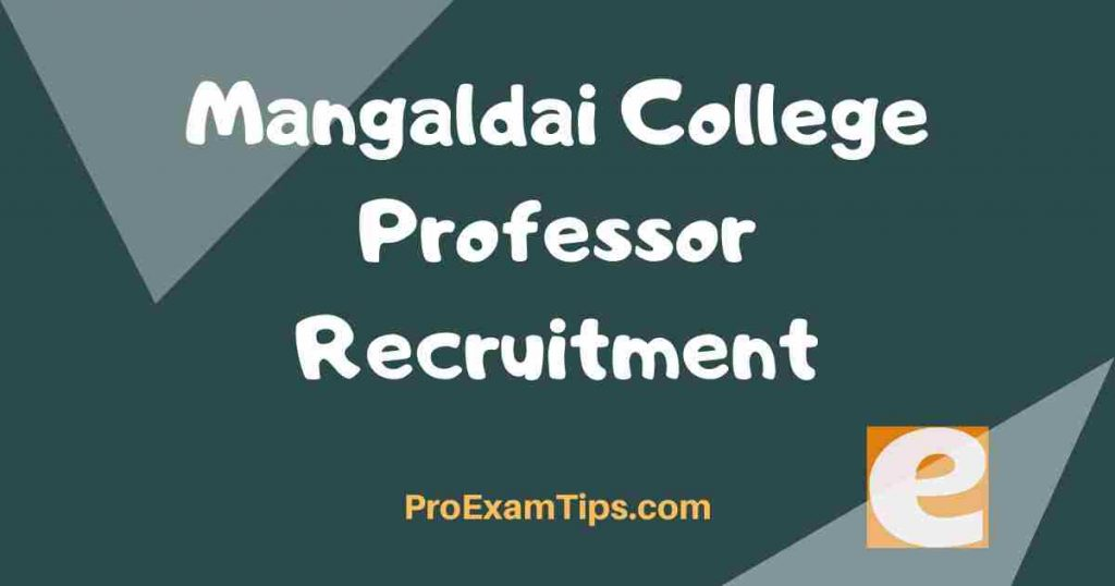 Mangaldai College Professor Recruitment
