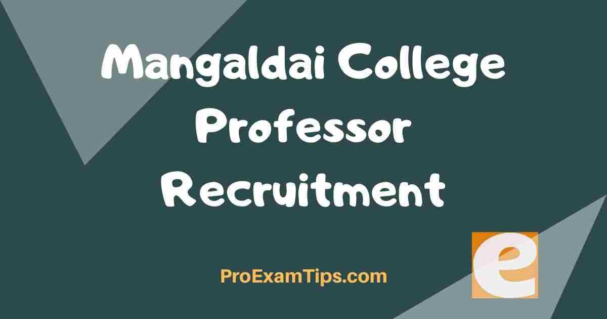 Mangaldai College Professor Recruitment