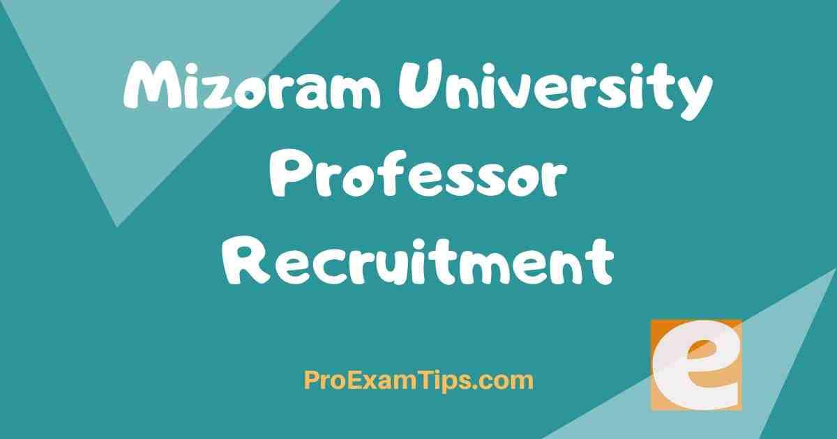 Mizoram University Professor Recruitment