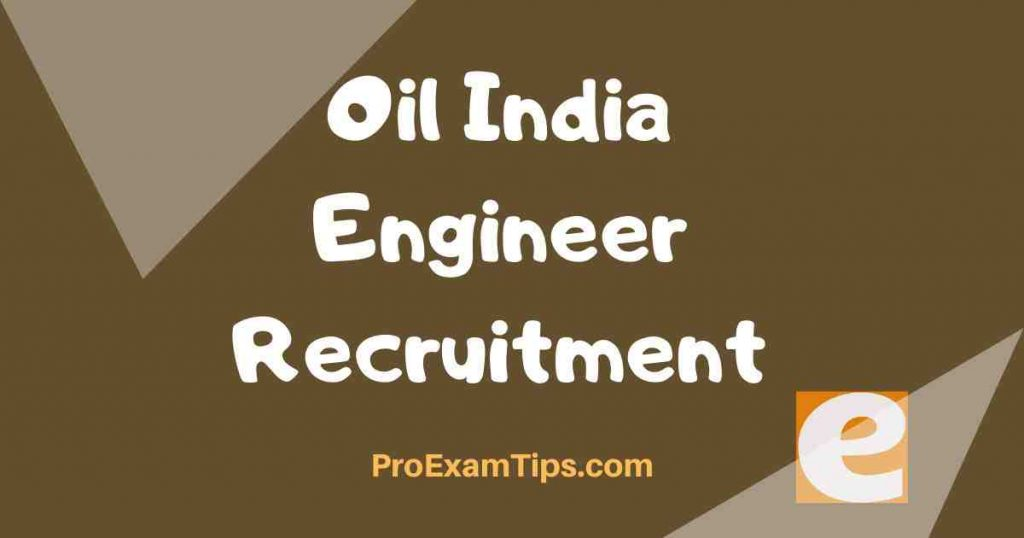 Oil India Engineer Recruitment