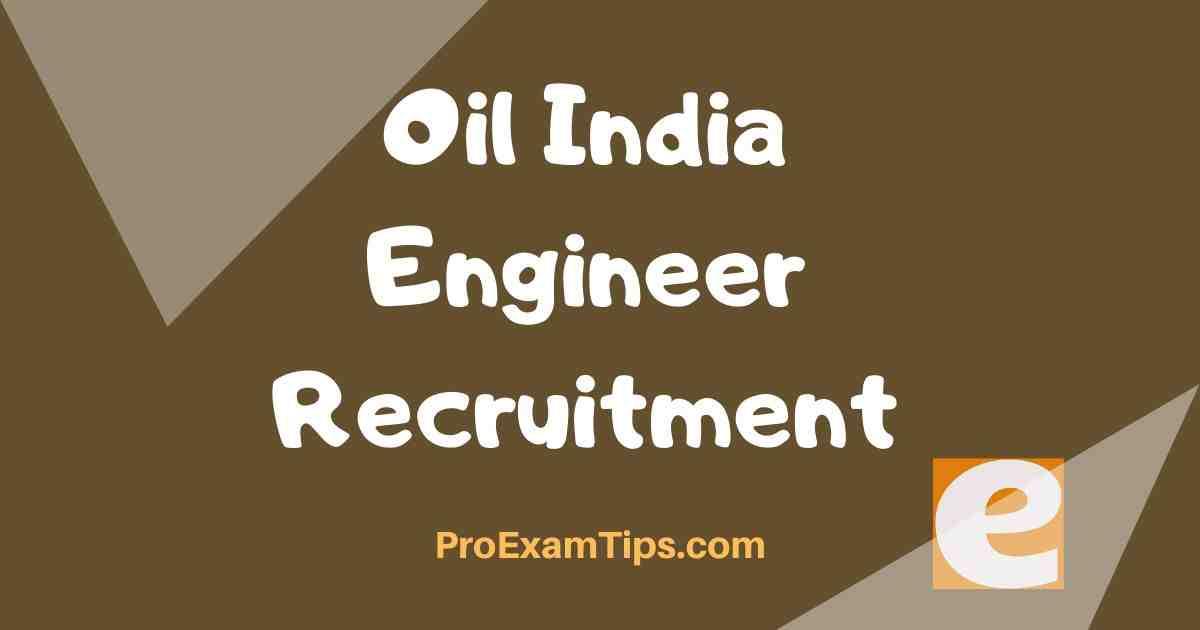 Oil India Engineer Recruitment