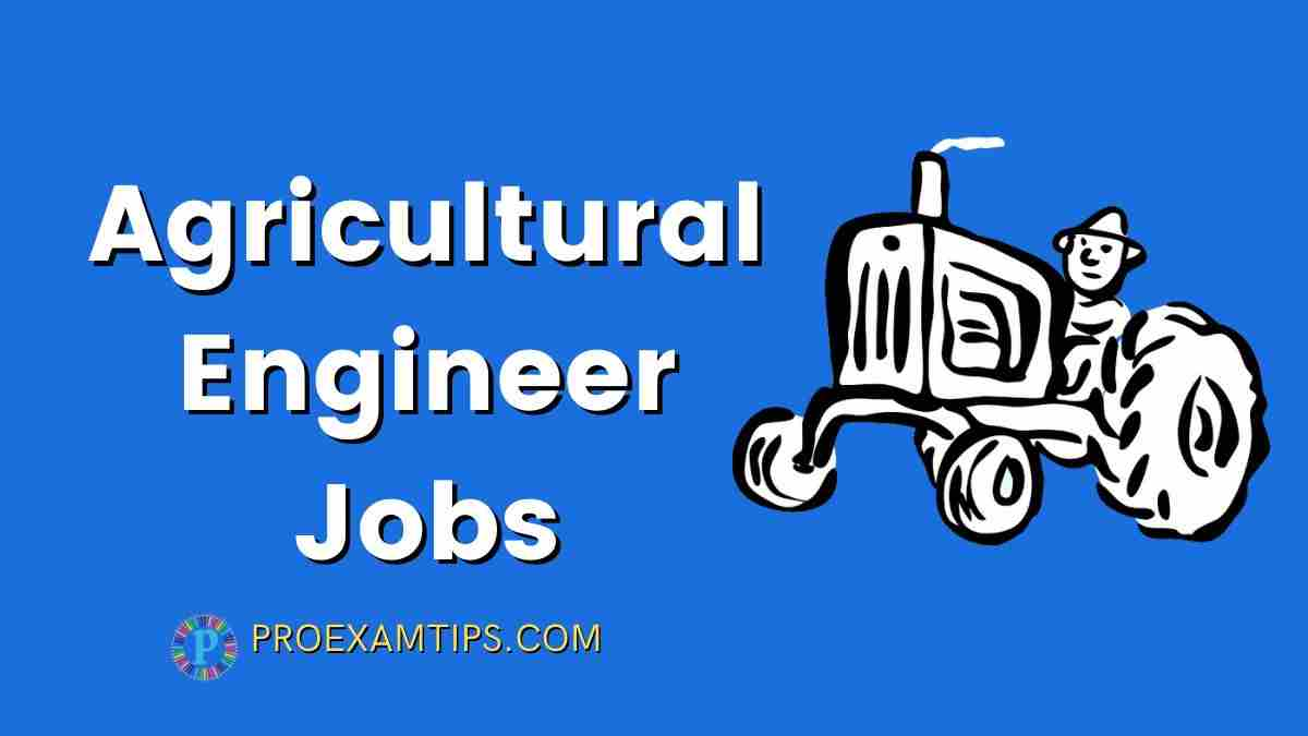 Agricultural Engineer Jobs