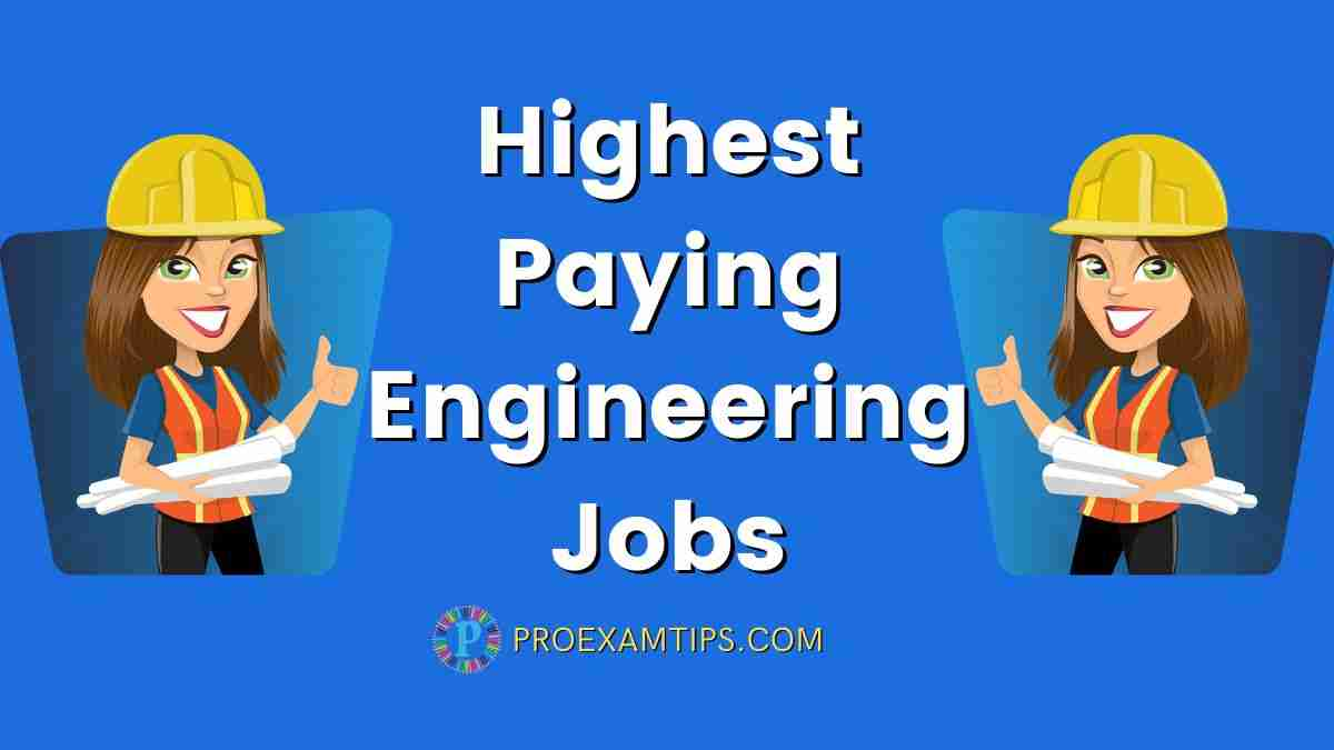Highest Paying Engineering Jobs