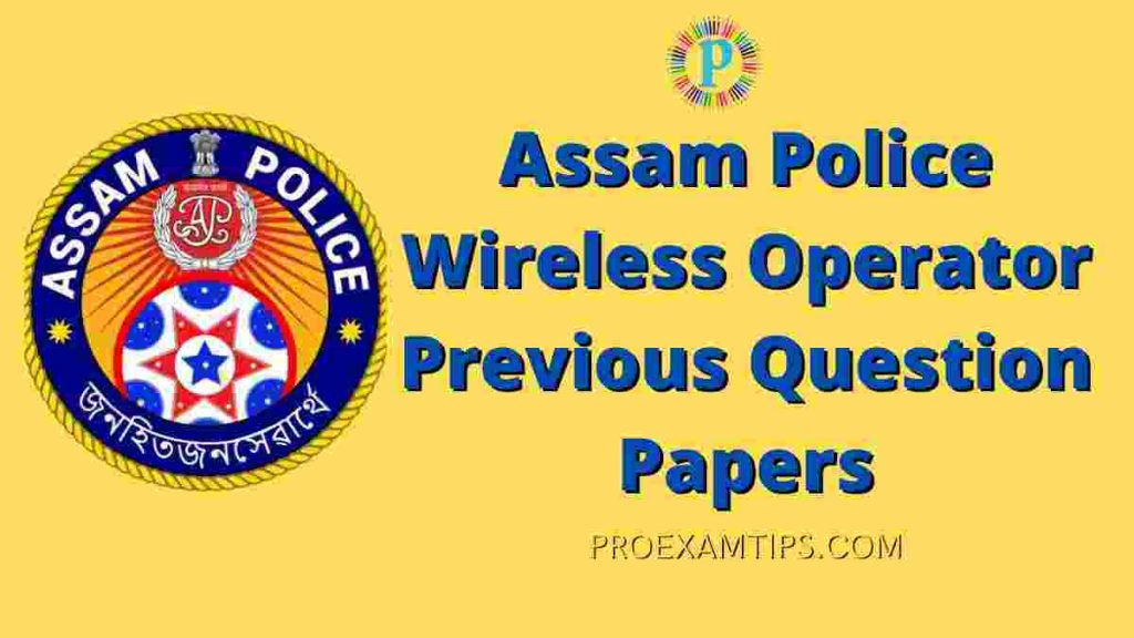 Download PDF of Assam Police Wireless Operator Previous Question Papers 1