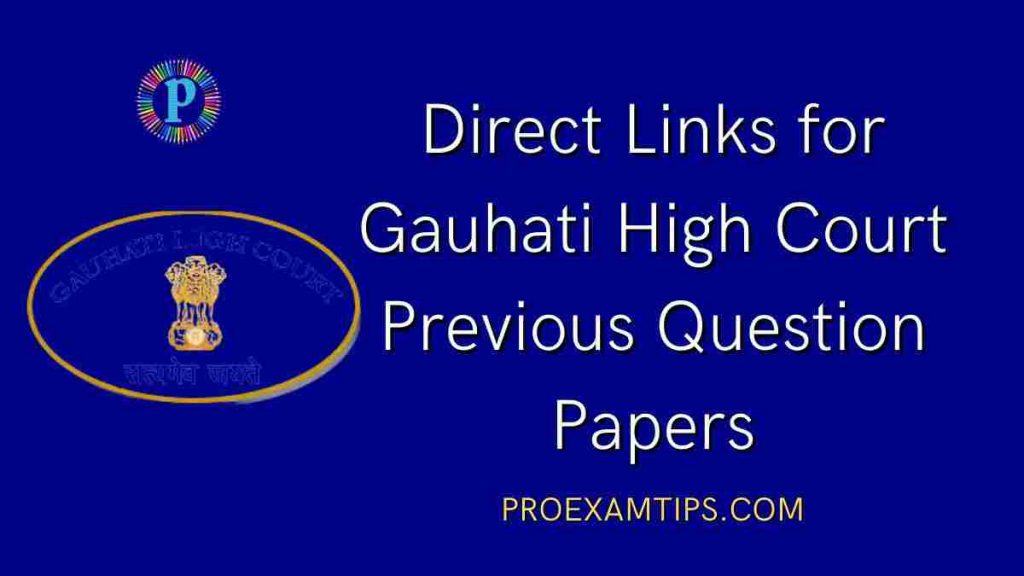 Gauhati High Court Previous Papers