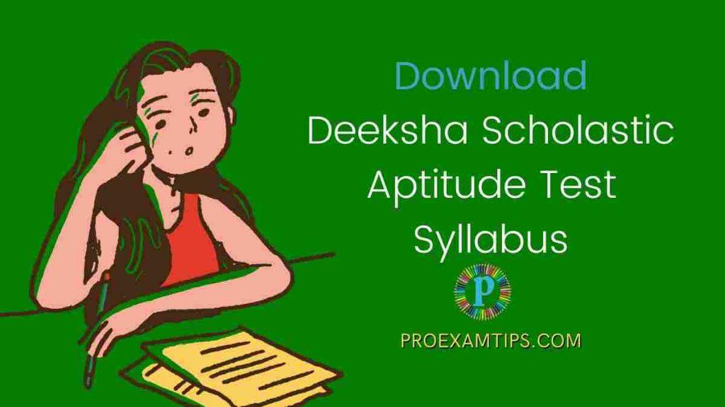 dsat Deeksha Scholastic Aptitude Test Syllabus
